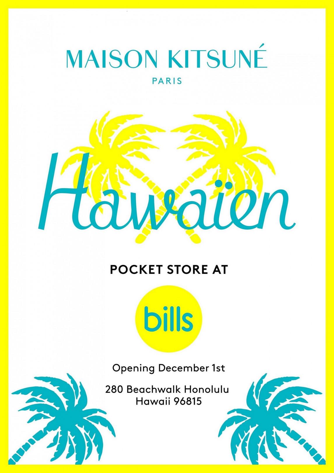 ビルズハワイ(bills Hawaii)「メゾン キツネ ポケット ストア(MAISON KITSUNÉ POCKET STORE)」