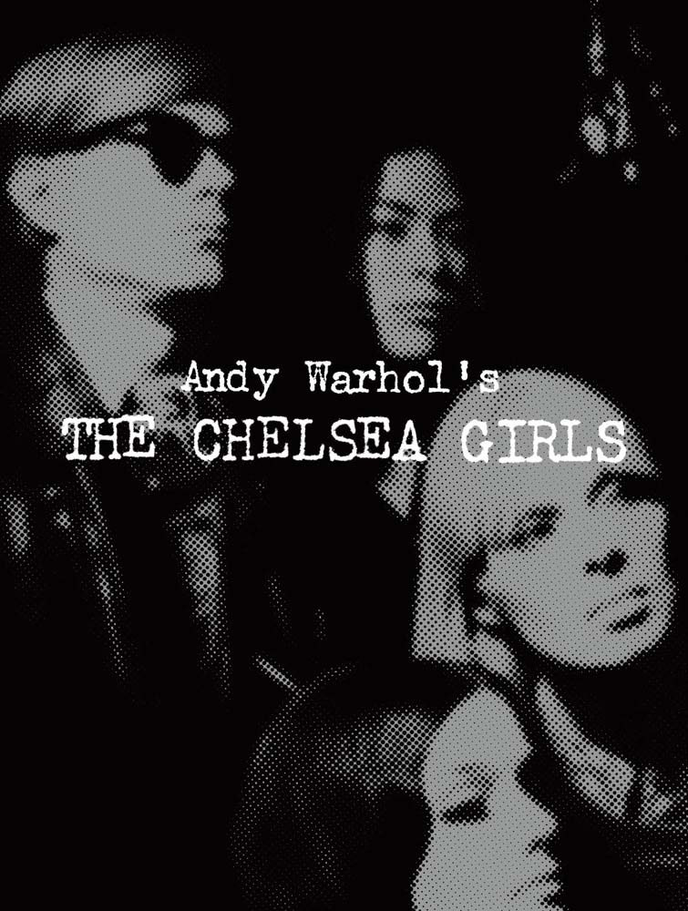『The Chelsea Girls』アンディ・ウォーホル