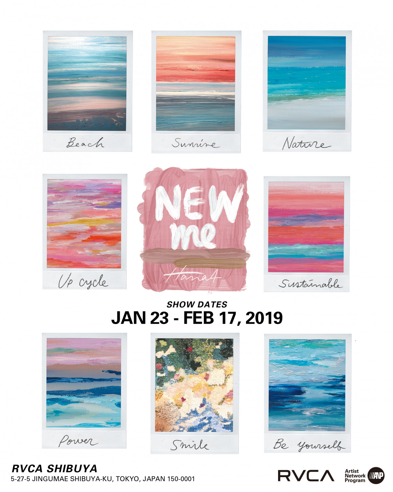 Hana4のアート展「NEW me」がRVCA SHIBUYA GALLERYにて開催中