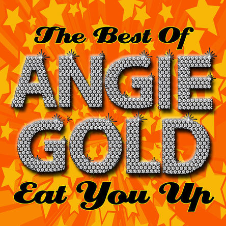 「Eat You Up」収録アルバム『The Best Of Angie Gold』 (okmusic UP's)